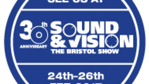 Visit us at Sound & Vision – the Bristol Show